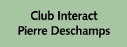club interact pierre deschamps